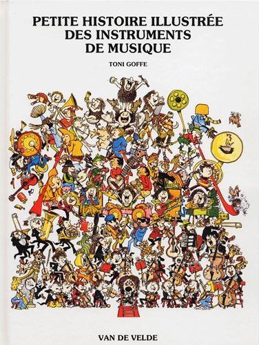 Petite histoire illustrée des instruments de musique