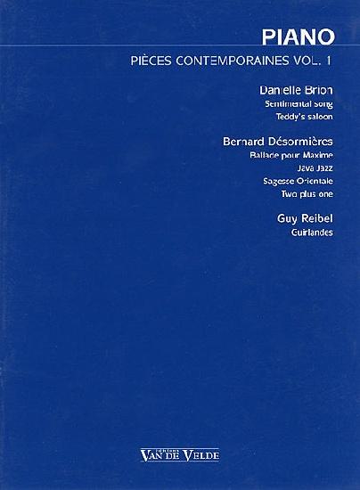 Brion, Danielle / Désormières, Bernard / Reibel, Guy : Pièces Contemporaines - Volume 1
