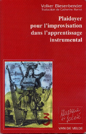 Biesenbender, Volker : Plaidoyer pour l'improvisation