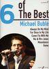 Bublé, Michael : 6 Of The Best - Michael Bublé