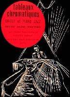 Deguillaume / Sudessi : Tableaux Chromatiques Orgue et Piano Jazz