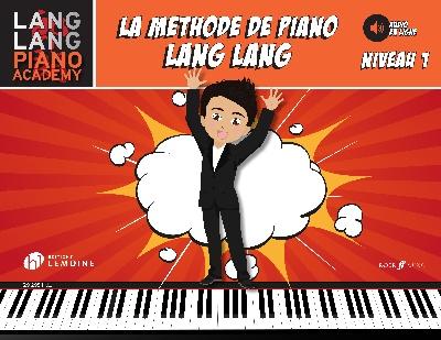 Lang, Lang : Lang Lang : Méthode de Piano Niveau 1