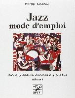 Baudoin, Philippe : Jazz mode d?emploi - Petite encyclopédie des données techniques de base  -Volume 2