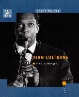 Porter, Lewis : John Coltrane - Sa vie, sa musique