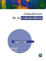 Goyone, Daniel : Abécédaire de la composition