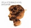 Misja FitzGerald, Michel : Encounter