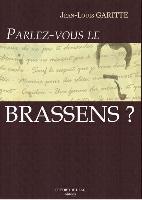 Garitte, Jean-Louis : Parlez-vous le Brassens ?