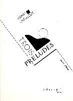 Dutilleux, Henri : Trois Préludes