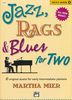 Mier, Martha : Jazz, Rags and Blues For Two - Volume 1