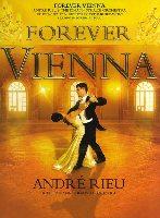 Rieu, André : Forever Vienna