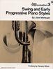 Jazz Improvisation - Volume 3 : Swing and Early Progressive Piano Styles