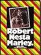 Marley, Bob : Robert Nesta Marley : 1945-1981