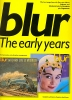 Blur: The Early Years