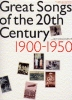 Great Songs of the 20th Century 1900-1950