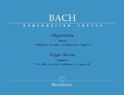 Bach, Johann Sebastian : Préludes, Toccatas, Fantaisies, Fugues (?uvres pour orgue, Volume 6) / Preludes, Toccatas, Fantasias, Fugues (Organ Works, Volume 6)