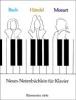 Bach, Johann Sebastian / Haendel, Georg Friedrich / Mozart, Wolfgang Amadeus : Neues Notenbüchlein für Klavier