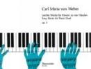 Weber, Carl Maria von : Pièces faciles pour piano à quatre mains Opus 3 / Easy Pieces for Piano four Hands Opus 3