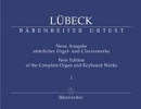 Luebeck, Vincent (Senior and Junior) : Nouvelle Edition de lintégrale des ?uvres pour orgue et claviers - Volume 1 / New Edition of the Complete Organ and Keyboard Works - Volume 1