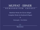 Muffat, Georg / Ebner, Wolfgang : Complete Works for Keyboards (Organ) - Volume 2