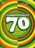 Passionnément 70