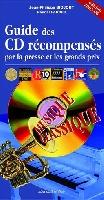 Biojout, Jean-Philippe / Fardet, Pascal : Guide des CD Récompensés par la Presse et les Grands Prix