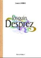Barbier, Jacques : Josquin Desprez