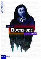 Lebrun, Eric : Dietrich Buxtehude