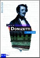 De Van, Gilles : Gaetano Donizetti
