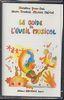 Yvon-Del, Christine / Truchot, Alain / Meriot, Michel : Le Guide De L Eveil Musical Cassette Seule