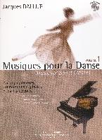 Ballue, Jacques : Musiques Pour La Danse  Volume 1 Accompagnements Piano Cd Inclus
