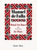 De Falla, Manuel : Ritual Fire Dance From El Amor Brujo