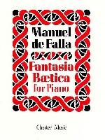 DE FALLA MANUEL FANTASIA BAETICA FOR PIANO