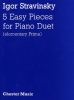Five Easy Pieces for Piano Duet (Stravinsky, Igor)