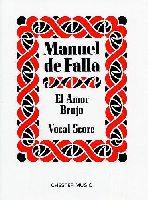 De Falla, Manuel : El Amor Brujo