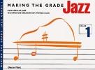 Making the Grade Piano - Jazz - Grade 1