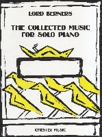 Lord Berners : The Collected Music For Solo Piano
