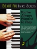 Divers : Beautiful Piano Solos You?ve Always Wanted To Play