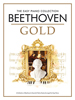 Beethoven, Ludwig van : The Easy Piano Collection: Beethoven Gold