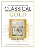 Divers : The Easy Piano Collection: Classical Gold