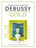 Debussy, Claude : Debussy Gold Easy Piano Collection