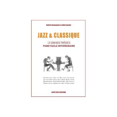 Aucher, Elvire / Benzaquine, Valérie : Jazz and Classique - 12 Thèmes Piano