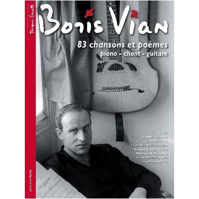 Vian, Boris : 83 Chansons et Poèmes