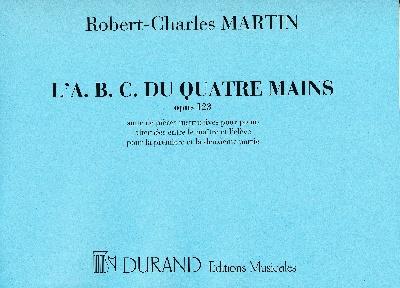Martin, Robert-Charles : L?A. B. C. du 4 mains