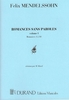 Mendelssohn, Felix : Romances Sans Paroles - Volume 1 - Romances 1 à 10