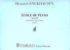 Enckhausen, Heinrich : Ecole de Piano Opus 84 - Volume 1