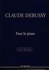 Debussy, Claude : Pour le Piano