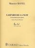 Maurice Ravel : Gaspard de la Nuit : 3 Poèmes pour Piano