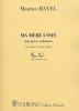 Maurice Ravel : Ma Mère l