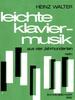 Divers : Leichte Klaviermusik aus vier Jahrhunderten - Heft 1