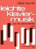 Divers : Leichte Klaviermusik aus vier Jahrhunderten - Heft 2
